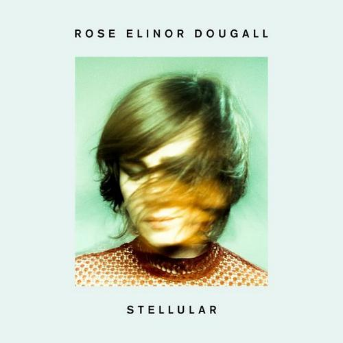 Rose Elinor Dougall - Stellular cover